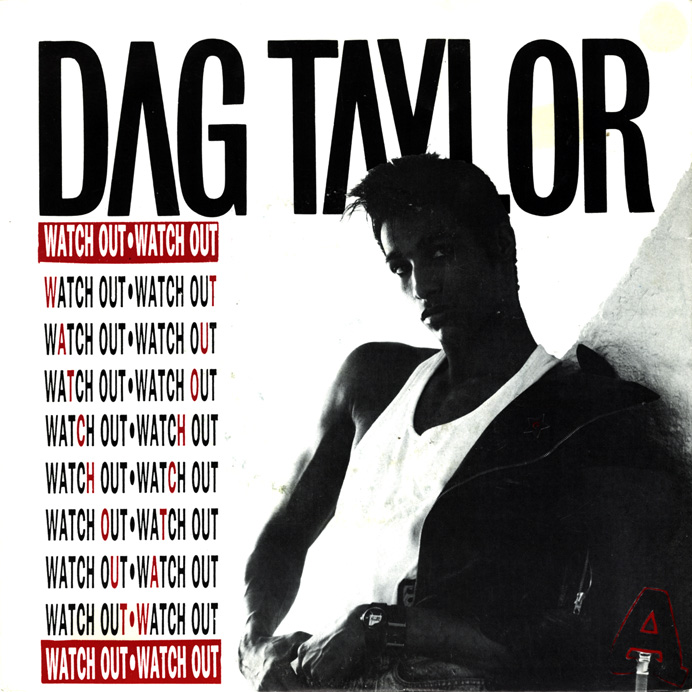 07 - Dag Taylor - Watch Out
