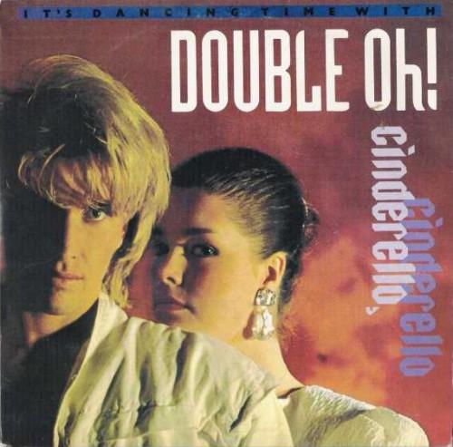 07 - Double Oh - Cinderello, Cinderello