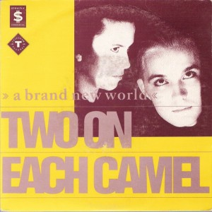 Two On Each Camel - Brand New World