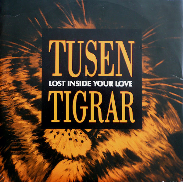 Tusen Tigrar (Ten Tigers) - Lost inside your love3