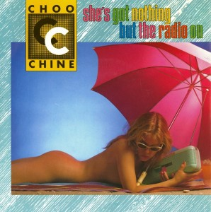 ChooChine - She's Got Nothing But The Radio On