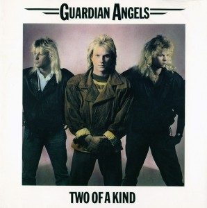 04 - Guardian Angels - Two Of A Kind
