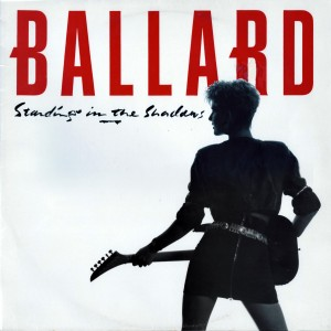 Ballard---Standing-In-The-Shadows