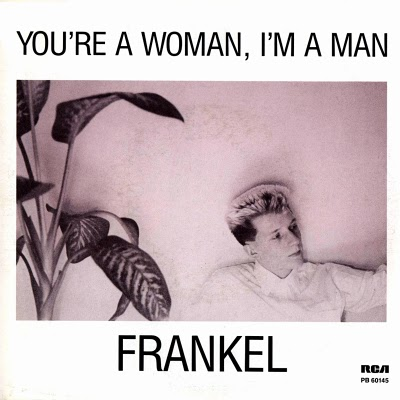 Frankel Youre A Woman Im A Man