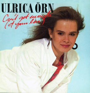 17 - Ulrica Örn - Can't Get Enough (1983)