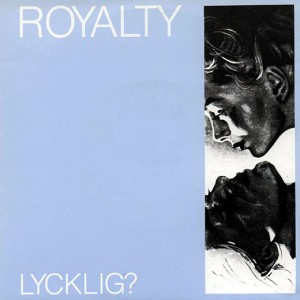 16 - Royalty - Lycklig