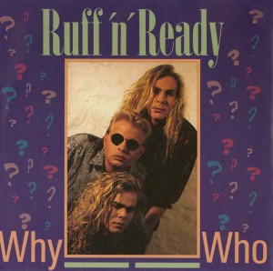 16 - Ruff'n'Ready - Why