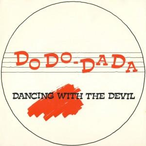 05 - DoDo-DaDa - Dancing With The Devil
