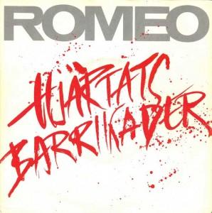- - - Romeo - Hjärtats barrikader