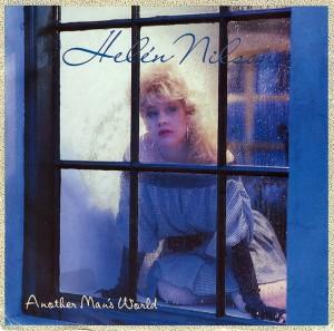 - - - Helén Nilson - Another Man's World