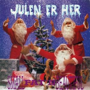 Small-Fat'n-Beautiful---Julen-Er-Her