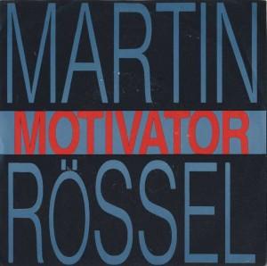 - - - Martin Rössel - Motivator