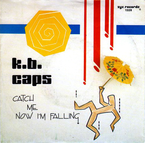 - 158 - K.B Caps - Catch Me Now I'm Falling_
