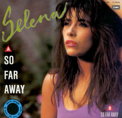- 166 - Selena - So far way (1988)