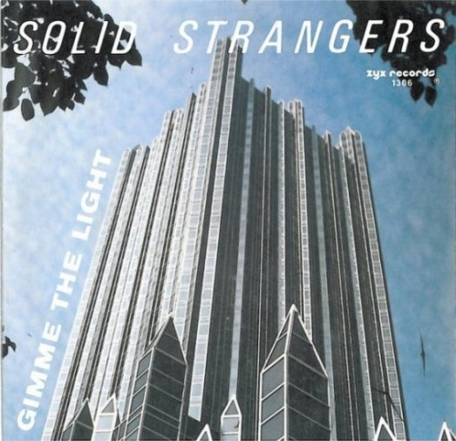 - 167 - Solid Strangers - Gimme The Light