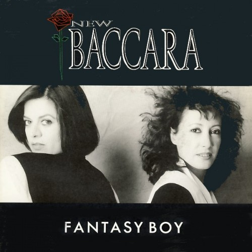 - 177 - New Baccara - Fantasy Boy