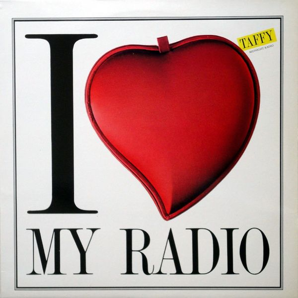 - 134 - Taffy - I Love My Radio