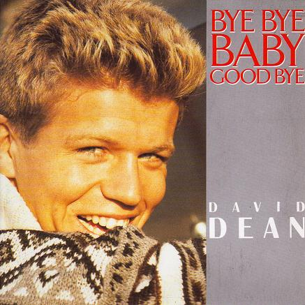 - 138 - David Dean - Bye Bye Baby Goodbye