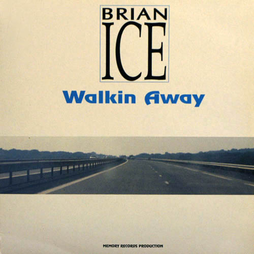 - 143 - Brian Ice - Walking Away