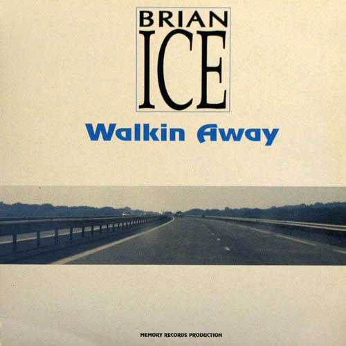 - 143 - Brian Ice - Walking Away