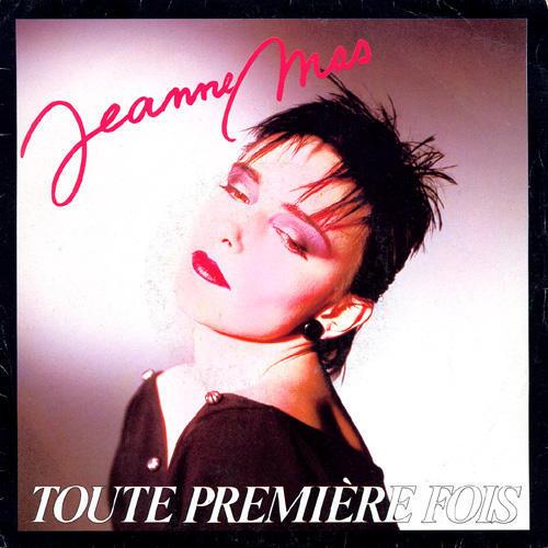 - 153 - Jeanne Mas - Toute Premiere Fois