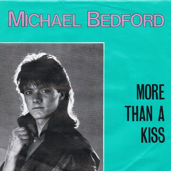 - 100 - Michael Bedford - More than a kiss