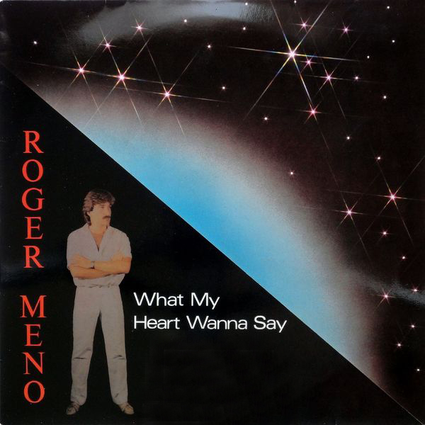 - 111 - Roger Meno - What My Heart Wanna Say