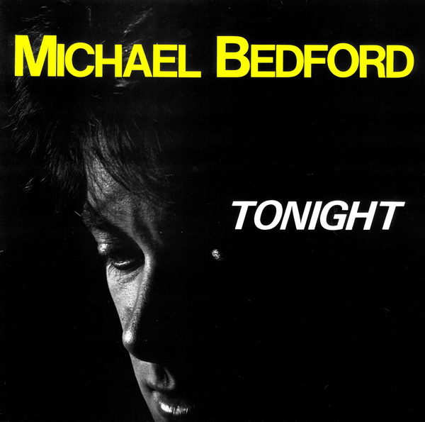 - 122 - Michael Bedford - Tonight
