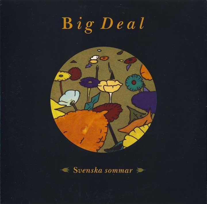 - Big Deal - Svenska Sommar