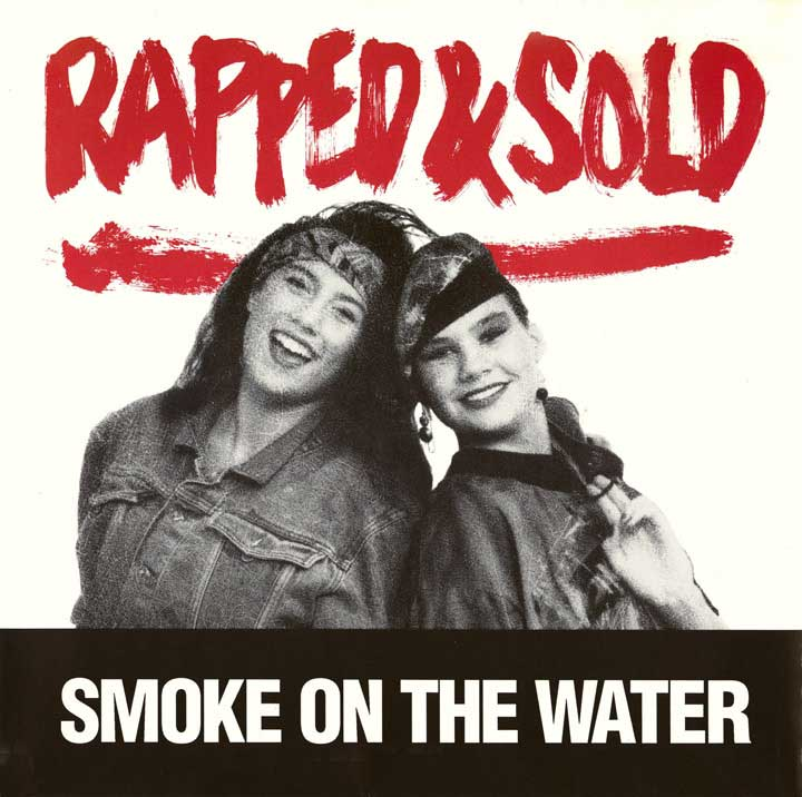 16 - Rapped & Sold - Smoke on the water