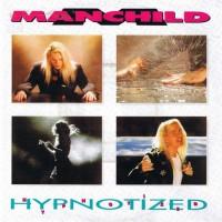 - Manchild - Hypnotized