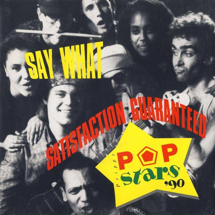 16 - Say What! - Satisfaction Guaranteed