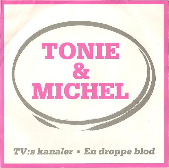 - Tonie & Michel - TV's Kanaler (1986)