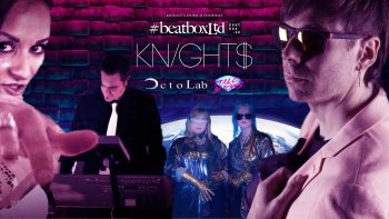 Permalänk till:#BEATBOXLTD: KNIGHT$, Octolab & Italo Bitches – Live på Kajskjulet