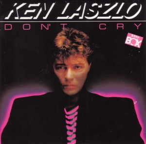 - 25 - Ken Laszlo - Don't Cry