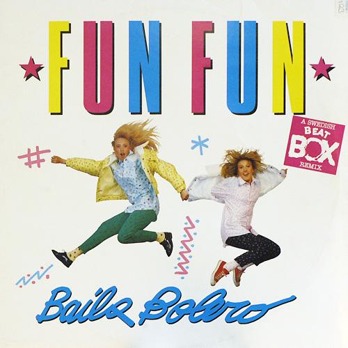 - 45 - Fun Fun - Baila Bolero