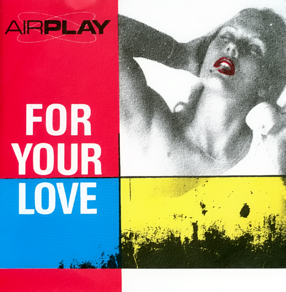 - 68 - Airplay - For Your Love