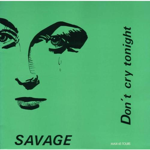 - 77 - Savage - Don't Cry Tonight