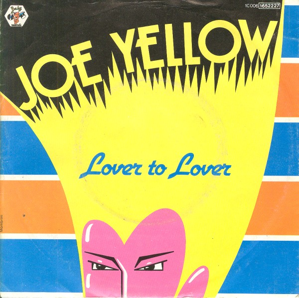 - 80 - Joe Yellow - Lover To Lover