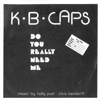 - 94 - K.B Caps - Do You Really Need Me