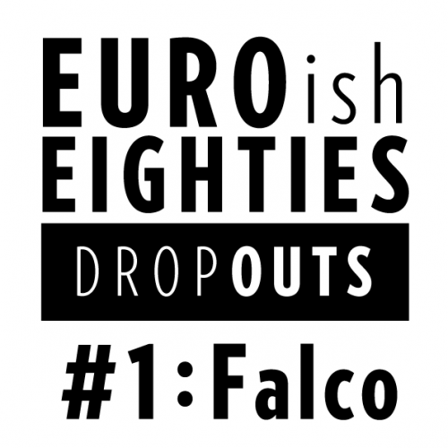 EuroishEighties_Dropouts_#1