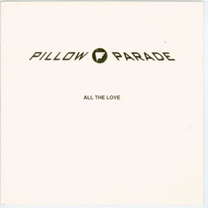- - - - Pillow Parade - All the love _300x300
