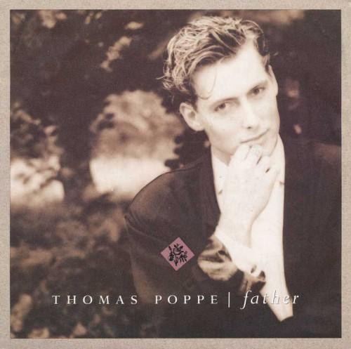 - Thomas Poppe - Father (1988)