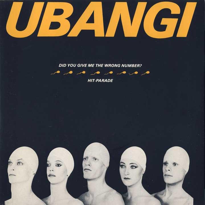 Ubangi - Did You Give Me The Wrong Number?